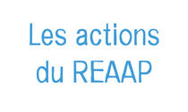 Les Actions du REAAP