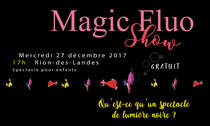 MAGIC FLUO Show !